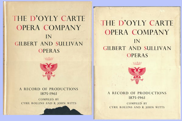 The D'Oyly Carte Opera Company in Gilbert and Sullivan Operas